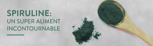 Spiruline : un super aliment incontournable